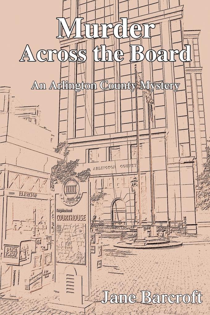 Murder Across the Board: An Arlington County Mystery als Buch