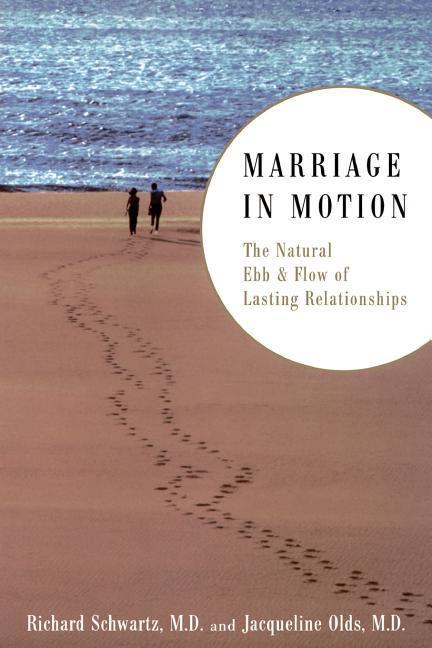 Marriage in Motion: The Natural Ebb & Flow of Lasting Relationships als Taschenbuch