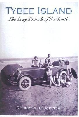 Tybee Island:: The Long Branch of the South als Taschenbuch