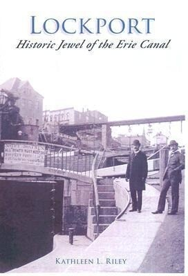 Lockport:: Historic Jewel of the Erie Canal als Taschenbuch
