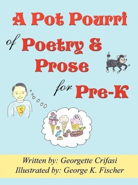 A Pot Pourri of Poetry & Prose for Pre-K als Taschenbuch