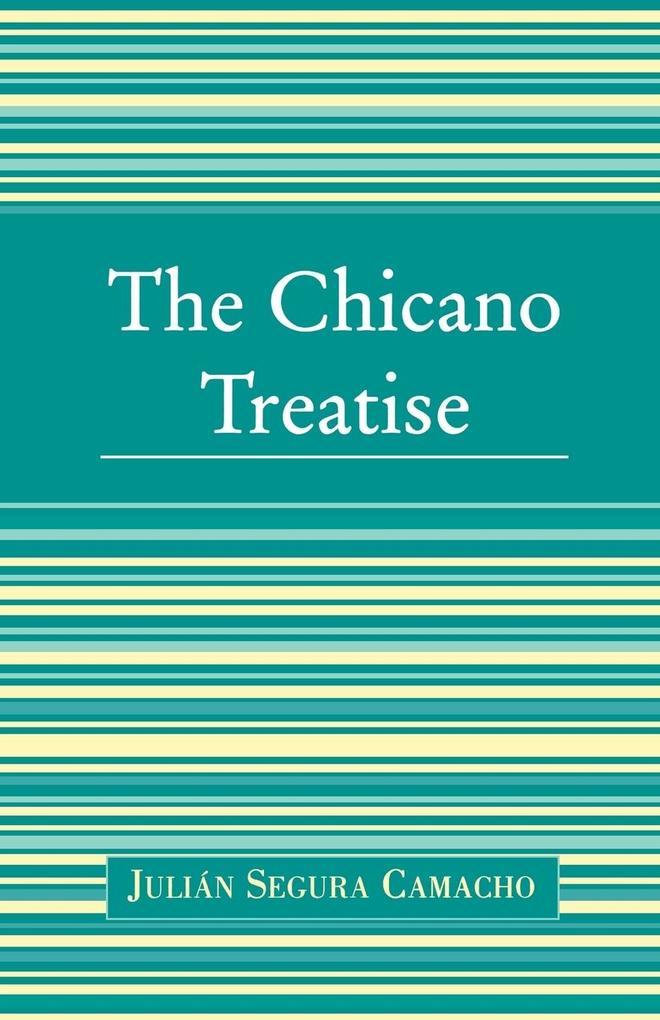 The Chicano Treatise als Taschenbuch