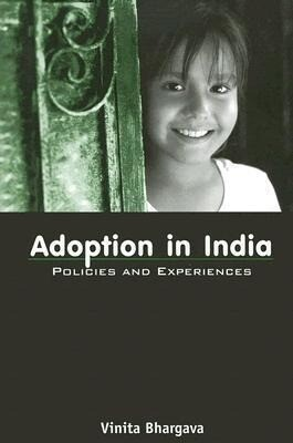 Adoption in India: Policies and Experiences als Taschenbuch