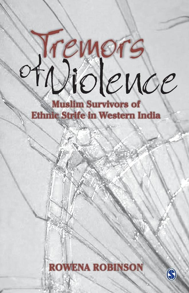 Tremors of Violence: Muslim Survivors of Ethnic Strife in Western India als Taschenbuch