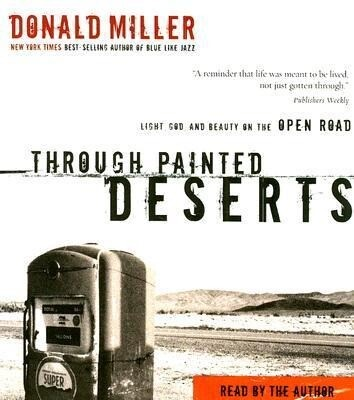 Through Painted Deserts als Hörbuch