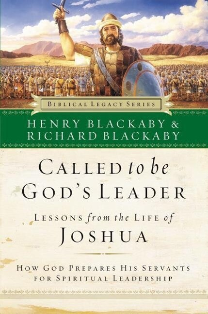 Called to Be God's Leader: How God Prepares His Servants for Spiritual Leadership als Taschenbuch