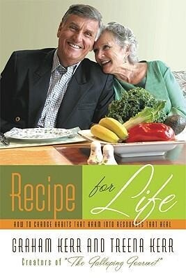 Recipe for Life: How to Change Habits That Harm Into Resources That Heal als Taschenbuch