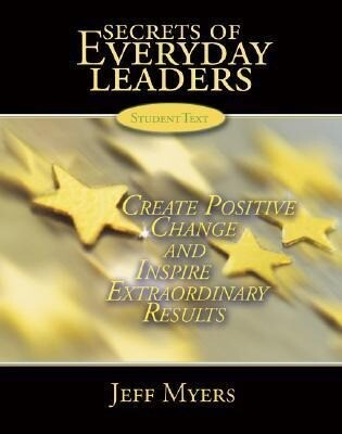 Secrets of Everyday Leaders Teachers Kit: Create Positive Change and Inspire Extraordinary Results als Buch
