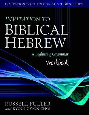 Invitation to Biblical Hebrew Workbook: A Beginning Grammar als Taschenbuch