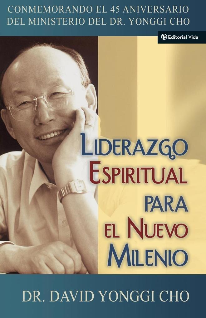 Liderazgo Espiritual Para El Nuevo Milenio als Taschenbuch