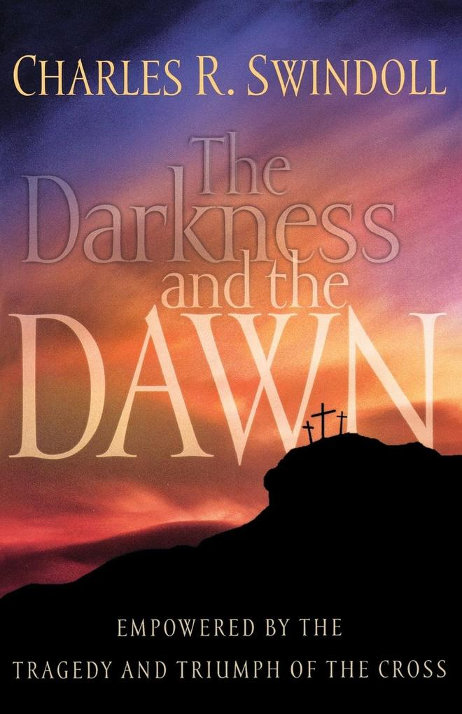 The Darkness and the Dawn als Taschenbuch