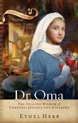 Dr. Oma: The Healing Wisdom of Countess Juliana Von Stolberg als Taschenbuch