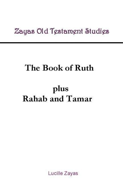 The Book of Ruth Plus Rahab and Tamar als Taschenbuch
