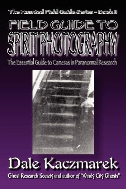 A Field Guide to Spirit Photography als Taschenbuch