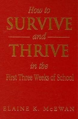 How to Survive and Thrive in the First Three Weeks of School als Buch