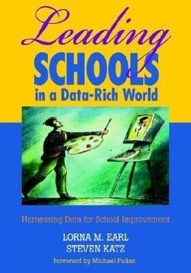 Leading Schools in a Data-Rich World als Buch