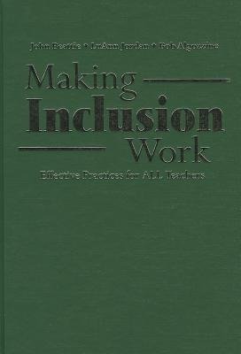 Making Inclusion Work: Effective Practices for All Teachers als Buch