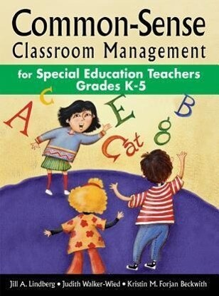 Common-Sense Classroom Management for Special Education Teachers, Grades K-5 als Buch
