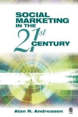 Social Marketing in the 21st Century als Buch