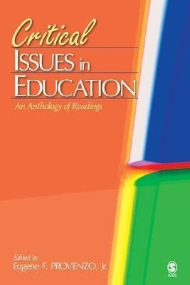 Critical Issues in Education: An Anthology of Readings als Buch
