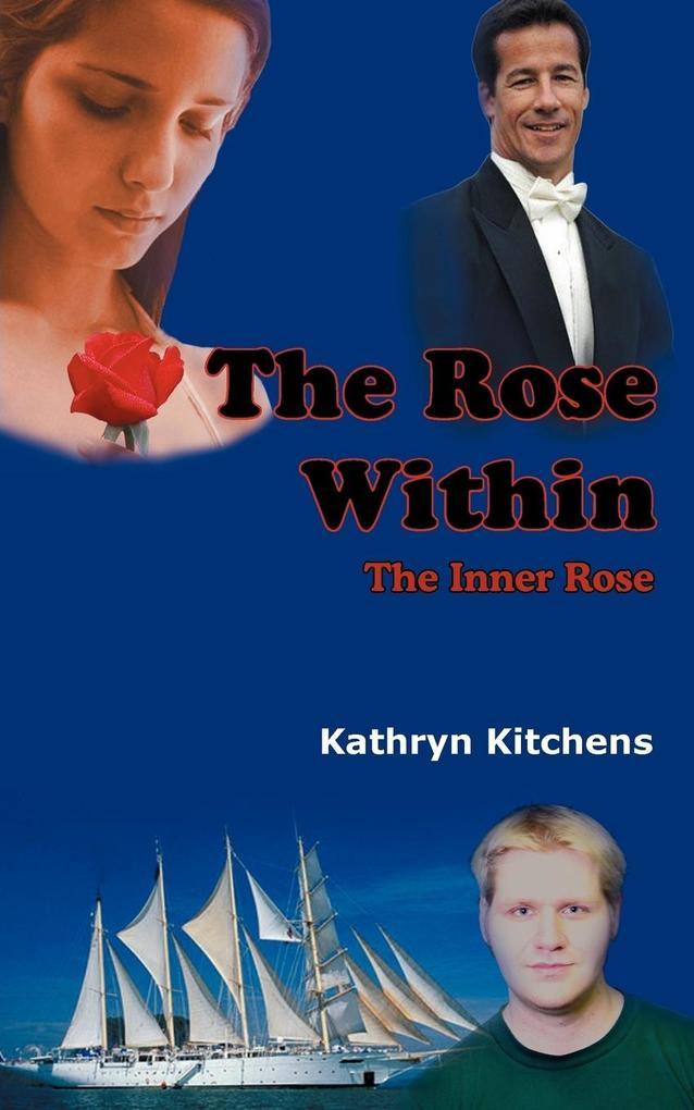 The Rose Within als Taschenbuch