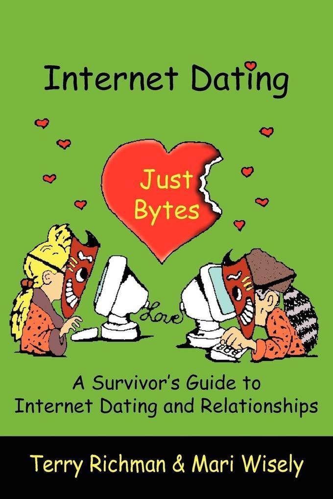 Internet Dating Just Bytes als Taschenbuch