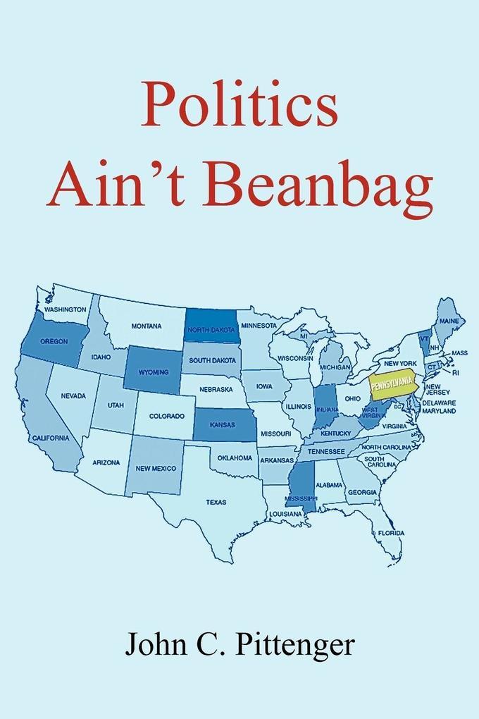 Politics Ain't Beanbag als Taschenbuch