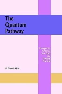 The Quantum Pathway als Buch