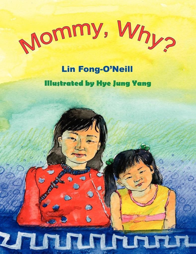 Mommy, Why? als Taschenbuch