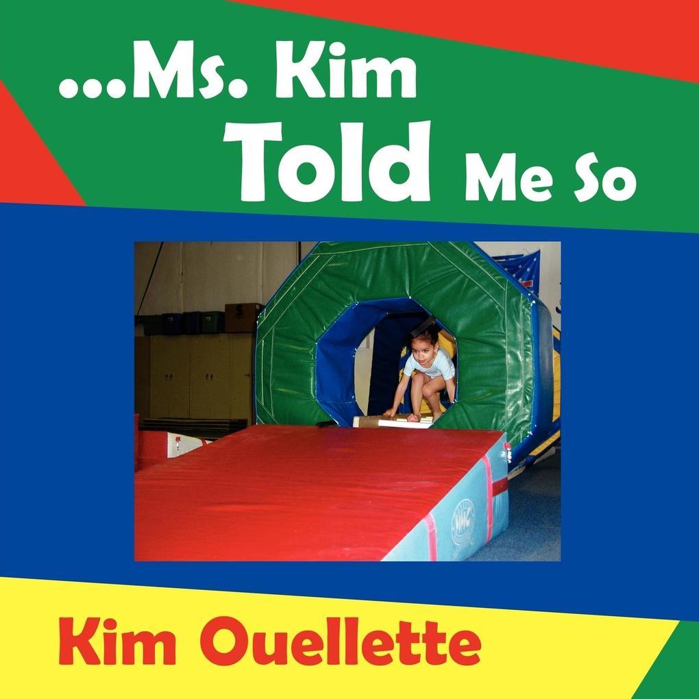 ...Ms. Kim Told Me So als Taschenbuch