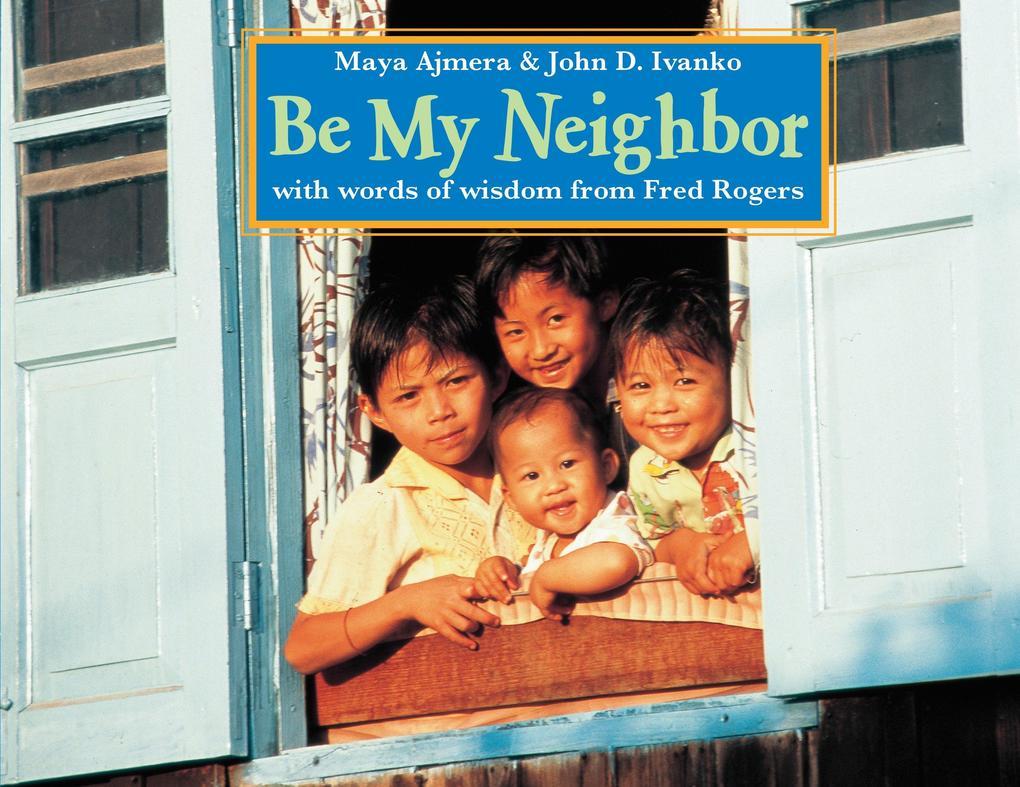Be My Neighbor als Taschenbuch