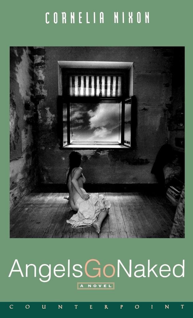 Angels Go Naked a Novel als Buch