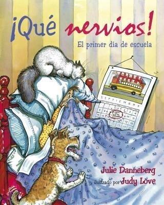 Que Nervios!: El Primer Dia de Escuela als Taschenbuch