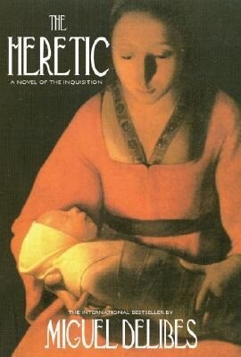 The Heretic: A Novel of the Inquisition als Buch