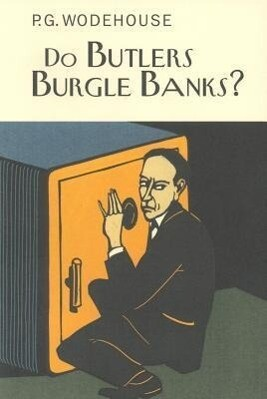 Do Butlers Burgle Banks? als Buch