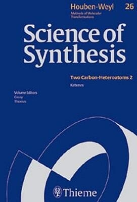 Science of Synthesis: Houben-Weyl Methods of Molecular Transformations: Category 4: Compounds with Two Carbon-Heteroatom Bonds als Buch