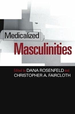 Medicalized Masculinities als Buch