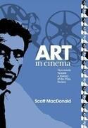 Art in Cinema: Documents Toward a History of the Film Society