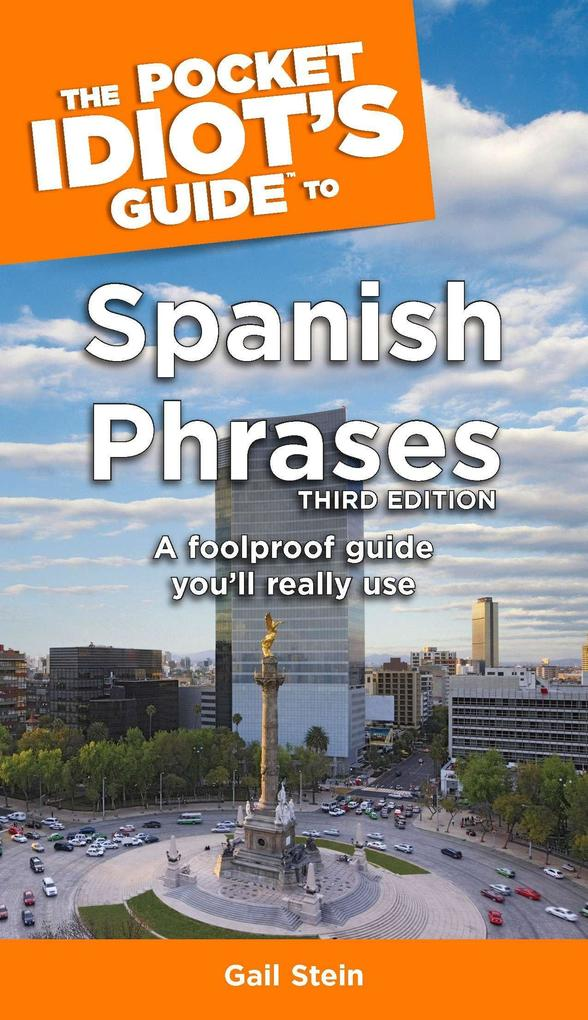 The Pocket Idiot's Guide to Spanish Phrases, 3rd Edition als Taschenbuch