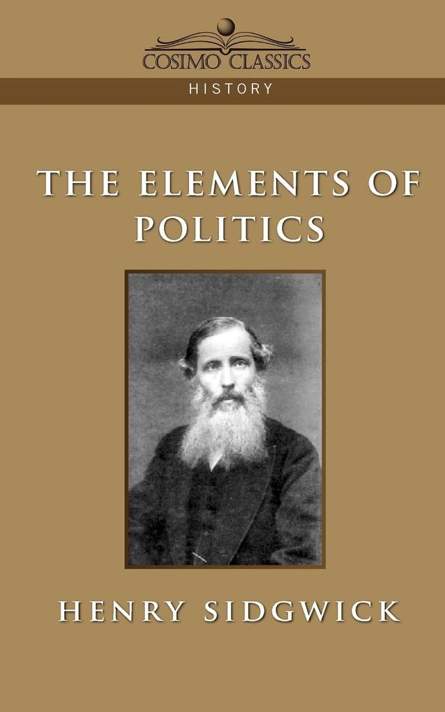 The Elements of Politics als Taschenbuch