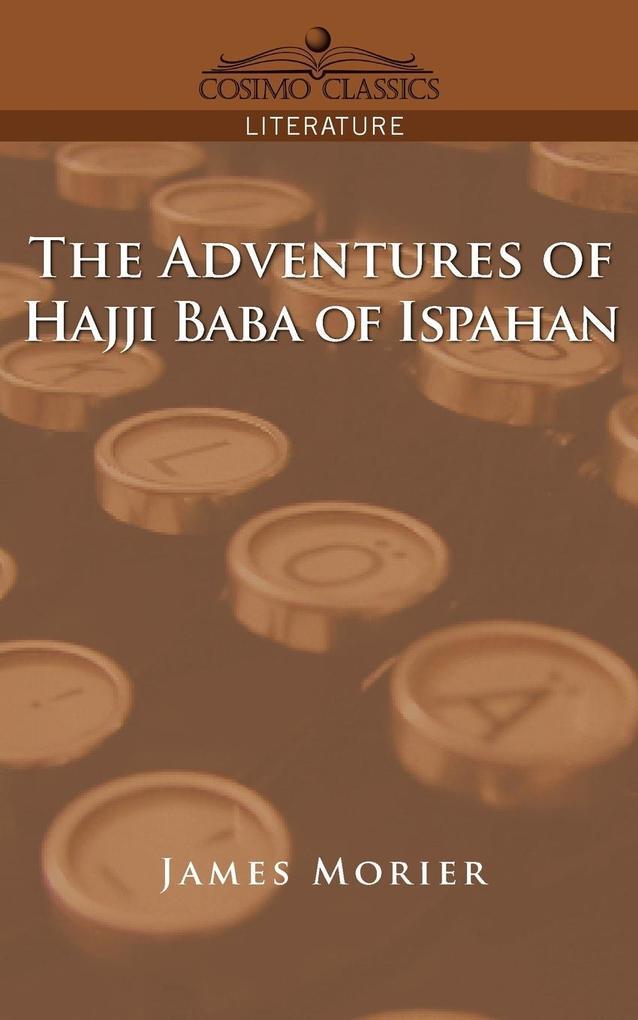 The Adventures of Hajji Baba of Ispahan als Taschenbuch