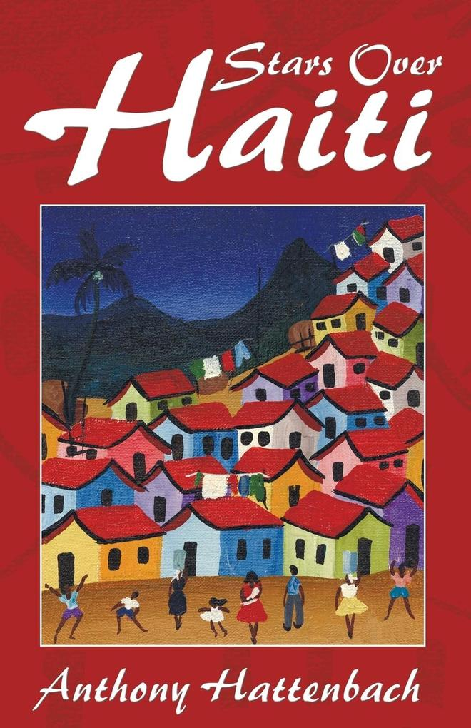 Stars Over Haiti: A True Story als Taschenbuch