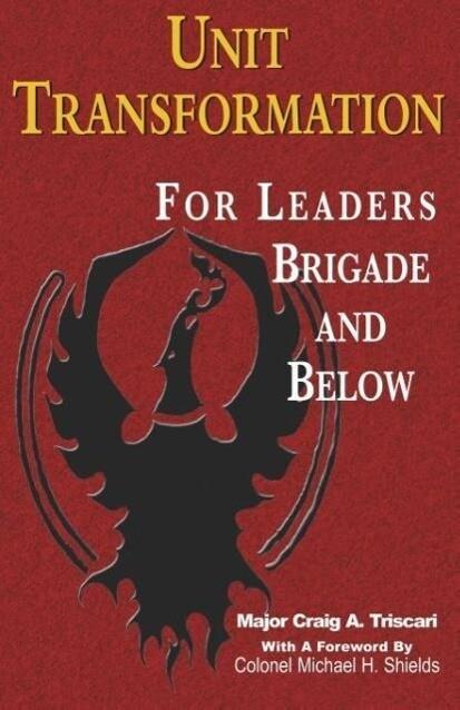 Unit Transformation for Leaders - Brigade and Below als Taschenbuch