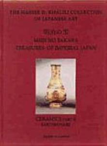 Meiji No Takara: Treasures of Imperial Japan: Volume V: Ceramics (Part II: Earthenware) als Buch