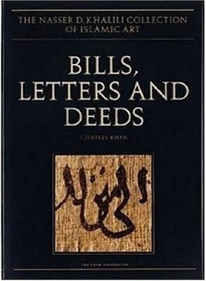 Bills, Letters and Deeds: Arabic Papyri of the 7th-11th Centuries als Buch