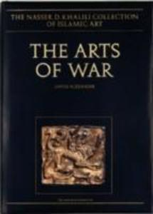 The Arts of War: Arms and Armour of the 7th to 19th Centuries Ad als Buch