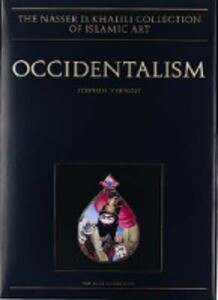 Occidentalism: Islamic Art in the 19th Century als Buch