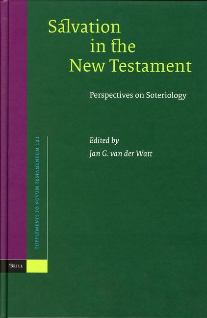 Salvation in the New Testament: Perspectives on Soteriology als Buch