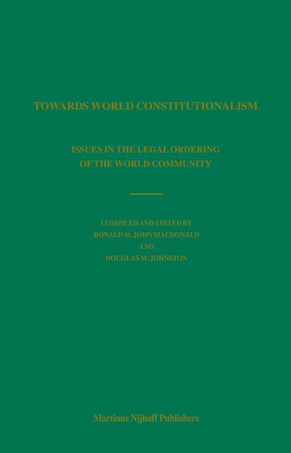 Towards World Constitutionalism: Issues in the Legal Ordering of the World Community als Buch