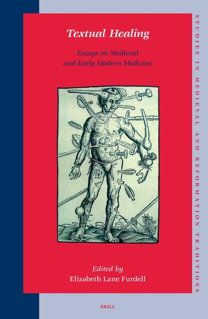 Textual Healing: Essays on Medieval and Early Modern Medicine als Buch